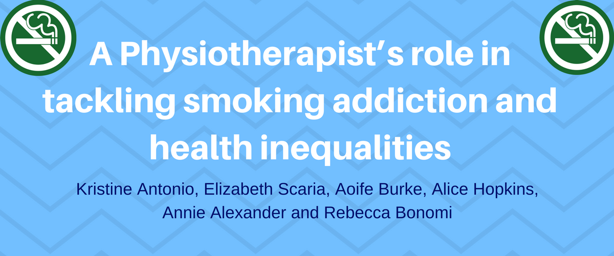 Editing A Physiotherapist's role in tackling smoking